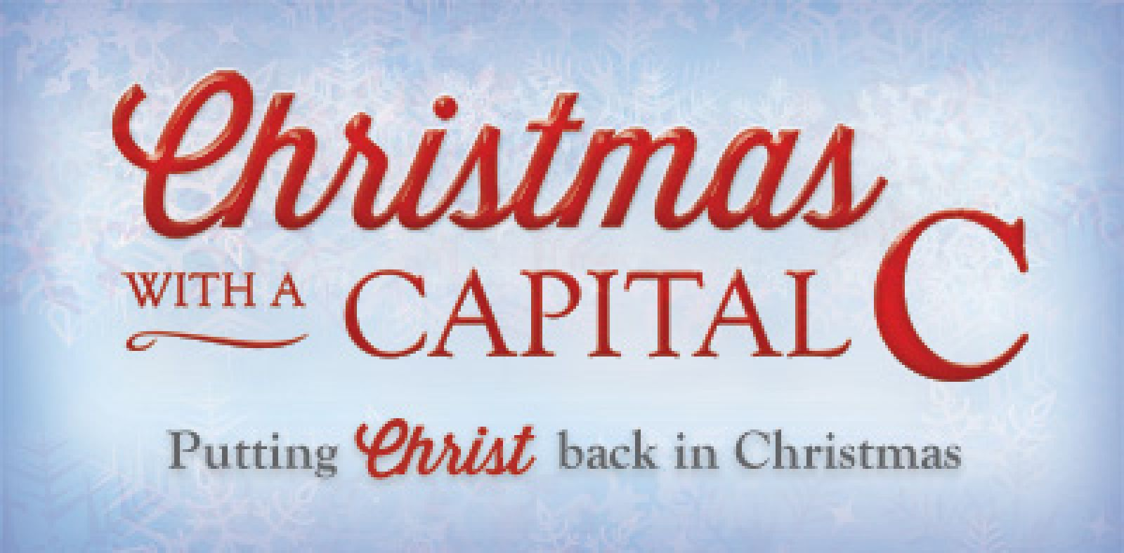 Christmas With A Capital C.Merry War On The War On Christmas Northierthanthou